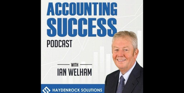 Accounting Success Podcast with Ian Welham Branding Image
